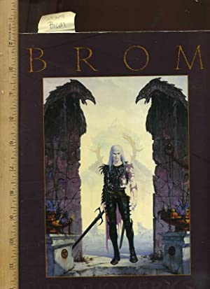 Art of Brom : The Darkwerks [oversized Pictorial, Body of Artist Fantasy Works, Graphic Integrity, ...