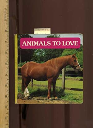 Animals to Love : Animal Picture Series: Brimax [publisher, 1984