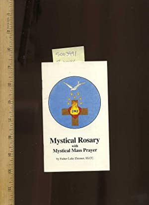 Mystical Rosary with Mystical Mass Prayer [religious Readings, Miniature Book]: Zimmer, Father Luke
