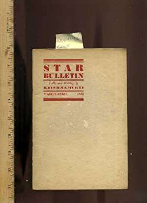 Star Bulletin : Talks and Writings By Krishnamurti: March April 1933, No. 2 [periodical, Club, ...