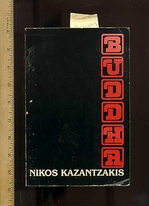 Buddha [a Play Yangtze, Translation of Voudas,: Kazantzakis, Nikos; Translated
