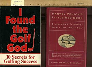 I Found the Golf God : 10 Secrects for Golfing Success [signed]; Harvey Penick's Little Red ...