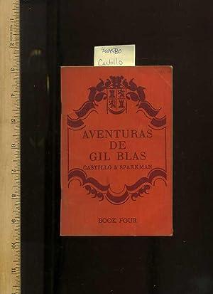 Aventuras De Gil Blas : Retold and: Castillo, Carlos, University