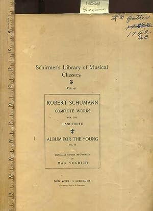 Schirmer's Library of Musical Classics, Vol. 91: Schumann, Robert; Vogrich,