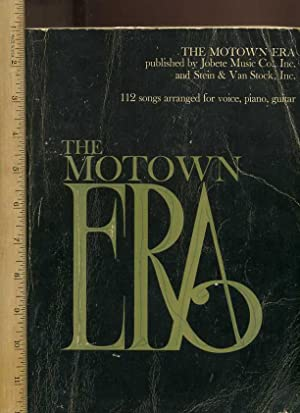 The Motown Era : 112 Songs Arranged for Voice, Piano, Guitar [oversized Songbook, Sheet Music Style...
