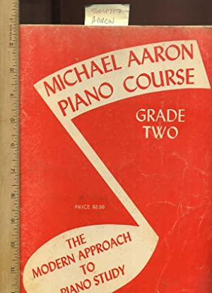 Michael Aaron Piano Course, Grade Two/2: The: Aaron, Michael for