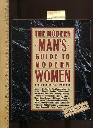 The Modern Man's Guide to Modern Women: Boyles, Denis, Foreword