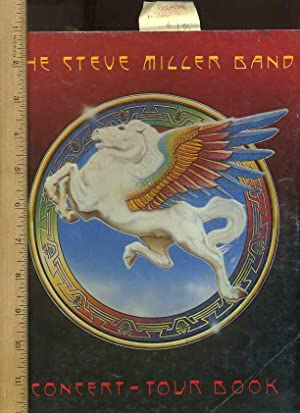 The Steve Miller Band Concert Tour Book [pictorial Folio, Photo Biography of Venues, Musicians, ...