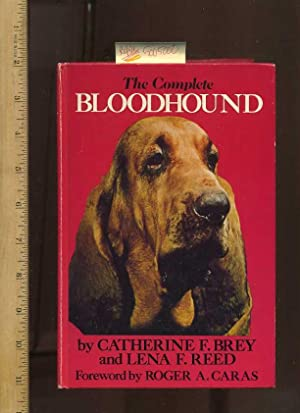 The Complete Bloodhound [blood Houd Dog Maintainence, Care Manual, Breed Standards, Breeding, ...