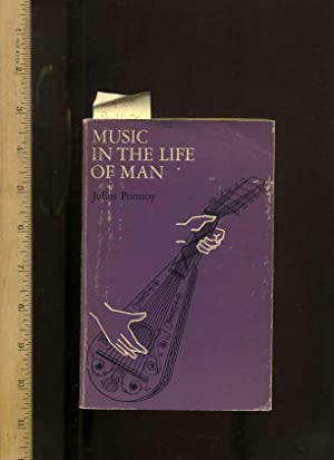 Music in the Life of Man [Music's: Portnoy, Julius; Brooklyn