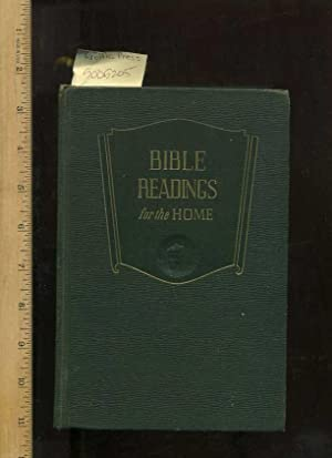 Bible Readings for the Home: a Study of 200/Two Hundred Vital Scripture Topics in Question and...