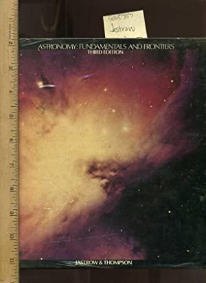 Astronomy : Fundamentals and Frontiers: Third/3rd Edition: Jastrow, Robert and