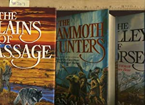The Plains of Passage / the Valley of Horses / The Mammoth Hunters [sweeping Epic Novels,...