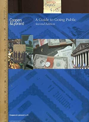 Coopers + Lebrand : A Guide to Going Public : Second / 2nd Edition [Comprehensive detailed ...