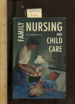 Family Nursing and Child Care [Self-help reference guide, healthcare t, wellness/well being ...