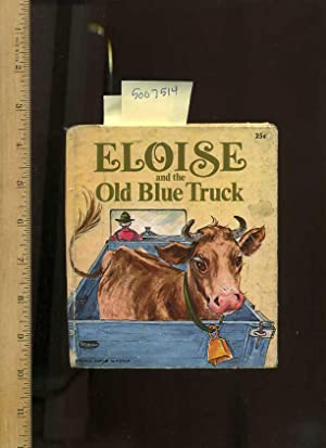 Eloise and the Old Blue Truck [Pictorial Children's Reader, Whitman Tell a Tale Book Series, ...
