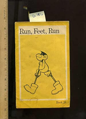 Run, Feet, Run : Book 23 [Pictorial Children's reader]: Swrl, Southwest Regional Laboratory ...