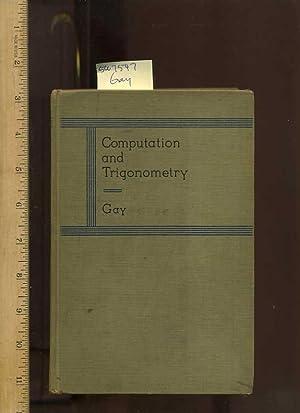 Computation and Trigonometry [critical/practical Study, Advanced Mathematics, Accuracy ...