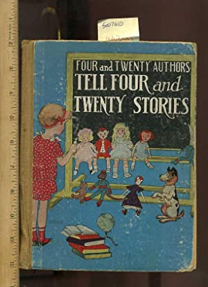 Four and Twenty / 4 and 20 / 24 Authors Tell Four and Twenty Stories [Pictorial Children&...