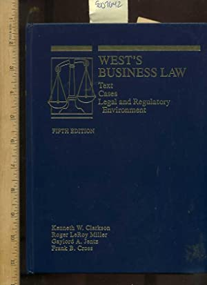 West's Business Law : Text, Cases, Legal and Regulatory Environment: Fifth/5th Edition [...
