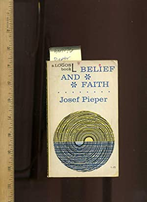 A Logos Book L : Belief and Faith : A Philosophical Tract [religious Readings, Inspiration, ...