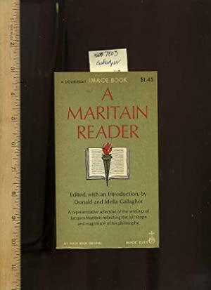 A Martian Reader : a Representative Selection of the Writings of Jacques Martain Reflecting the ...