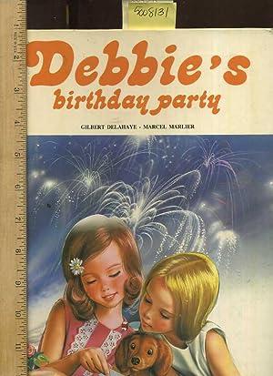Debbie's Birthday Party [Pictorial Children's reader, Oversized, Classic 1960s ...