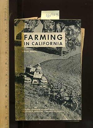 Farming in California , Circular 471 [farms, Farmers, Farming, Agriculture Development Techniques, ...