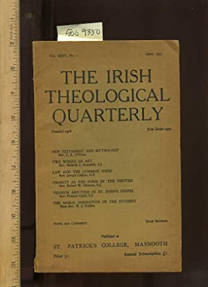 The Irish Theological Quarterly, Vol. XXIV / 24, No. 2, April 1957, New Series 1951, [notes ...