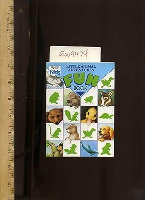Little Animals Adventures Fun Book [Pictorial Children's: A Reader's Digest