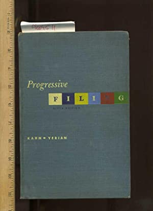 Progressive Filing Sixth / 6th Edition [critical/practical: Kahn, Gilbert &