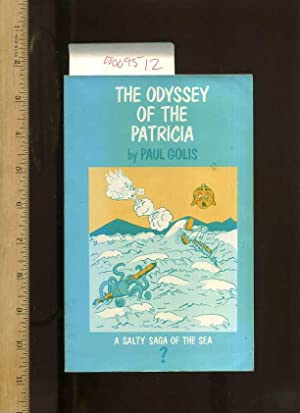 The Odyssey of the Patricia : A: Golis, Paul