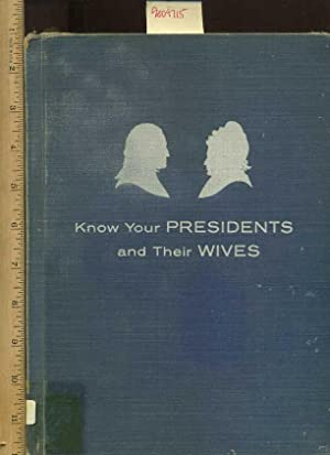 Know Your Presidents And Their Wives [Pictorial: Ross, George E.
