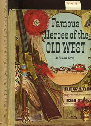 Famous Heroes of the Old West [Pictorial Children's Reader, Cowboys, Indians, Americana, ...