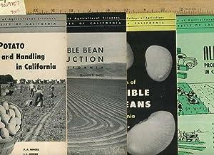 Sweet Potatoe Production, Handling in California, Circular 431; Dry Edible Bean Production in CA, ...