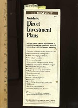 The Money Paper : Guide to Direct Investment Plans [Cash Investment, Accounts Dollars]: Temper of ...