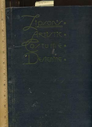 Lipson's Artistic Costume Designing : Second /: Lipson, Louis [signed
