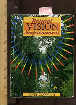 Natural Vision Improvement [pictorial, Eye, diseases and Defects, Psychological Aspects, Visual ...
