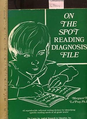on the Spot Reading Diagnosis File : La Pray /