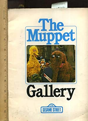 The Muppet Gallery CTW Sesame Street [biography of the Muppet Characters, Ground Breaking ...