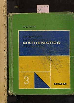 GCMP : Greater Cleveland Mathematics Program : Adapted Work Text : 1964 Edition 3 / Three [...