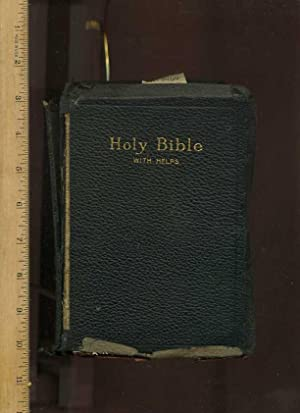 The Holy Bible Containing the Old and New Testaments : Translated Out of the Original Tongues and ...