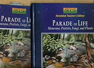 Parade of Life : monerans, Protists, Fungi, and Plants [Pictorial Children's Reader, Biology, ...