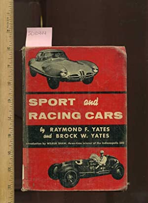 Sport and Racing Cars [Introduction By Wilbur: Yates, Raymond; Brock