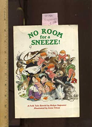 No Room for a Sneeze ! [childrens: Supraner, Robyn, Illustrated