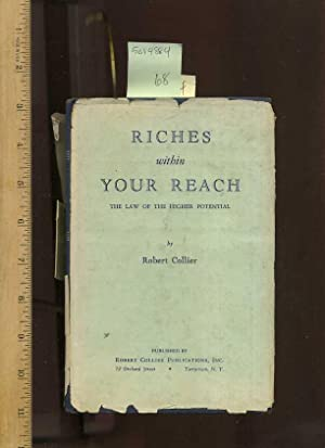 Riches Within Your Reach : The Law of Higher Potential [Financial Success, Personal Growth ...