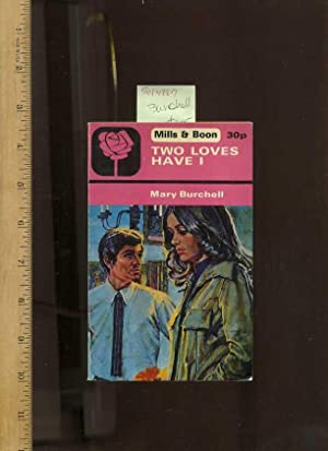Mills and Boon : Two / 2 Loves Have I [British / UK Pulp Fiction Novel, Crisp copy]: ...