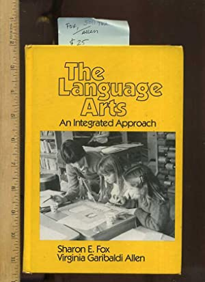 Language Arts : An Integrated Approach [critical/practical: Fox, Sharon E,