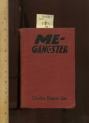 Me Gangster / ME---Gangster : Illustrated with: Coe , Charles