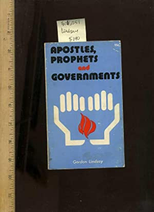 Apostles Prophets and Governments [religious Readings, Inspiration, Devotion, Study, Worship, ...